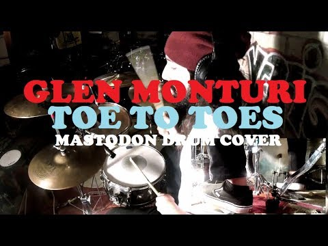 Toe to Toes (Mastodon Drum Cover)