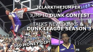 Jonathan Clark UNREAL DUNKS at JUMP10 Dunk Contest + Interview about DUNK LEAGUE 3 and MORE Video