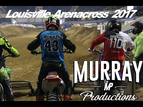 Louisville Arenacross 2017 [A Look Into Amateur Day]