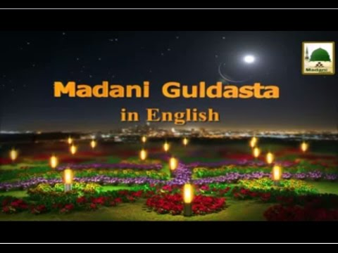 Madani Guldasta - English Dubbing - Account Hereafter - Maulana Ilyas Qadri