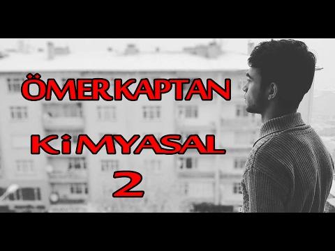 Ömer Kaptan - Kimyasal 2 [HD]