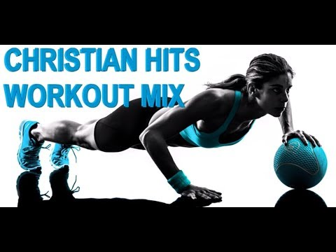 Number #1 Christian Hits! Workout  Dance Mix