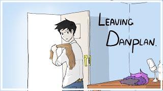 Actually, I Quit DanPlan