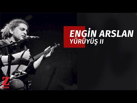 Engin Arslan - Yürüyüş 2 [ Eşkıya Dünyaya Hükümdar Olmaz © 2018 Z Müzik ]