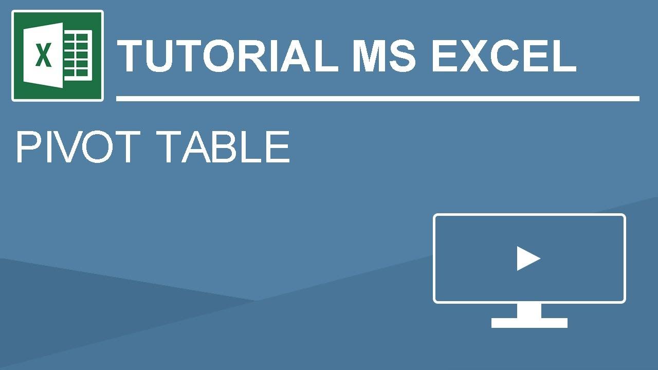 Cara Membuat Pivot Table Pada Microsoft Excel Youtube