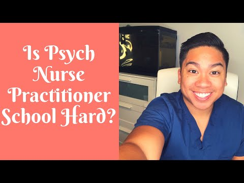 How Difficult Is Psychiatric Mental Health Nurse Practitioner School