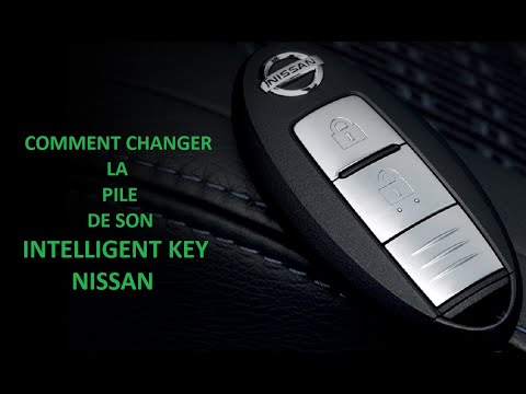 COMMENT CHANGER LA PILE DE SA CLE NISSAN INTELLIGENT KEY ...