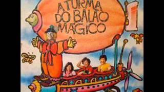 Baixar A TURMA DO BALÃO MÁGICO - amigo e companheiro