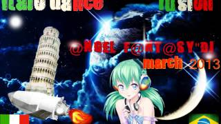 italo dance and trance hands up - (MARCH 2013 [ITALODANCE - FUSION - MIX # 4