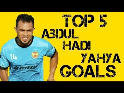 Top 5 Abdul Hadi Yahya Goals