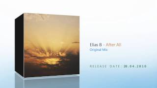 Elias B - After All (Incl. Sunny Lax Remix) [Blue Soho Recordings]
