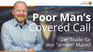 """Poor Man's Covered Call - Der Trade für den """"armen"""" Mann?"""