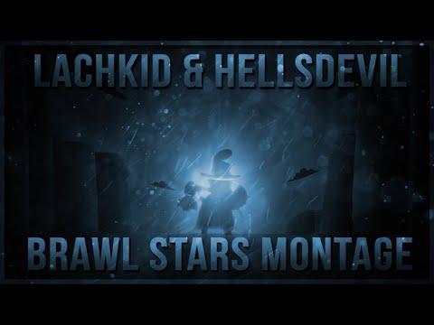 Lachkid & HellsDevil ULTIMATE Brawl Stars Montage