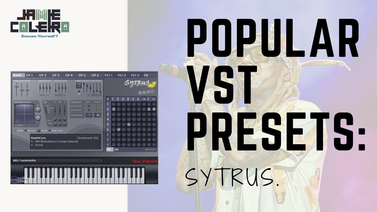 Lil' Wayne - Drop the World | Sytrus Preset | [I Found those VST Presets #6]