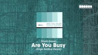 David Gausa - Are You Busy (Ange Siddhar Remix)