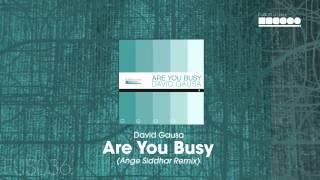 David Gausa - Are You Busy (Ange Siddhar Remix)