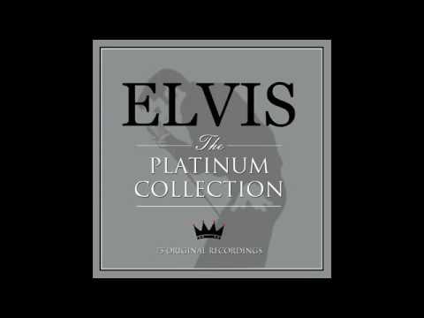Elvis Presley   The Platinum Collection Not Now Music Full Album