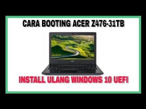 cara-booting-acer-z476-31tb-instal-windows-10-uefi