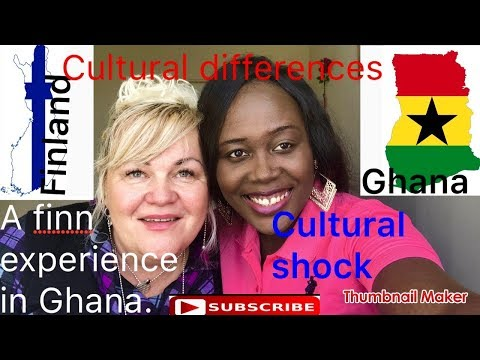 A Finns experience in Ghana ( Africa) | Cultural shocks | differences in culture