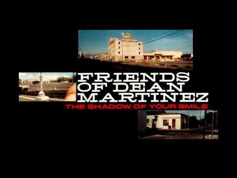 Friends of Dean Martinez - Chunder