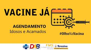 VACINA JÁ: Como agendar a vacinação de Idosos e Acamados