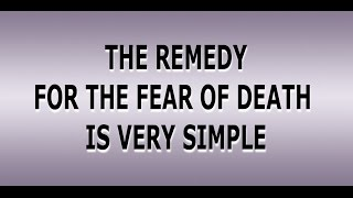 The remedy for the fear of death is very simple - Rupert Spira