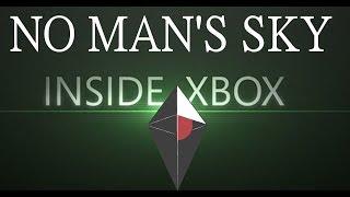 No Man's Sky! Inside XBOX!!!