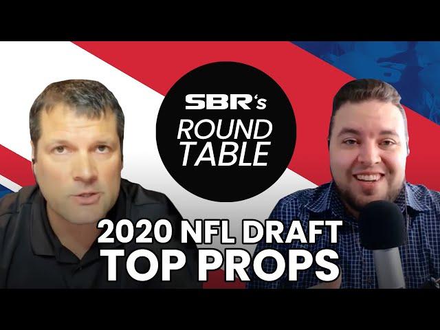 NFL Draft 2020 🏈 Top Prop Bets   SBR Roundtable