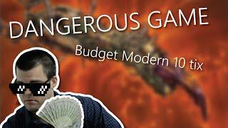 Dangerous Game - Budget Modern Deck Tech (10tix)!