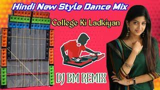 COLLEGE KI LADKIYAN//RSS PRESENT 2021//DJ BM REMIX
