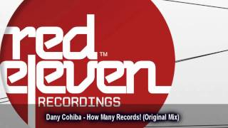 Dany Cohiba - How Many Records! (Original Mix)