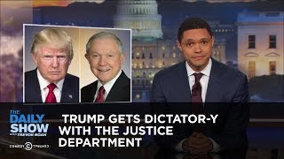 Trump Gets Dictator-y with the Justice Department: The Daily Show thumbnail