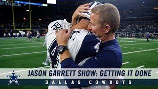 Jason Garrett Show: Getting it Done   Dallas Cowboys 2018