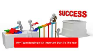 Why Team Bonding Is An Important Start To The Yea