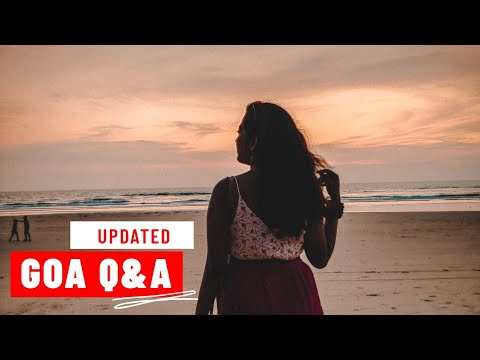 #UPDATED Goa Q&A |Answering questions related to Casino, Boats, Yatch, Pool, Shacks, Pubs etc