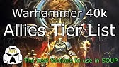 Warhammer 40k Army Tier list - Post April 2019 FAQ - YouTube
