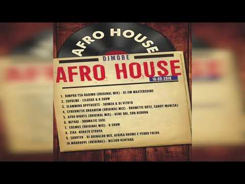 Afro House Mix 16 - 09 -2018 – DjMobe