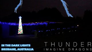 In the dark lights 2017 display - Thunder by Imagine Dragons