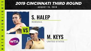 Simona Halep vs. Madison Keys | 2019 Western & Southern Open Third Round | WTA Highlights
