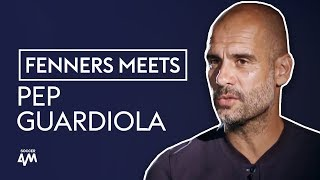 How to be a World Class Manager | Fenners Meets Pep Guardiola
