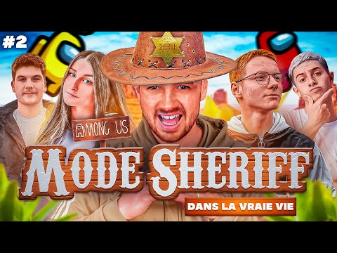 MASTERCLASS !? (AMONG US mode SHERIFF dans la VRAIE VIE) #2