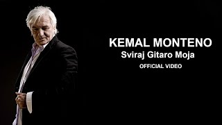 Kemal Monteno - Sviraj gitaro moja - (Official Video