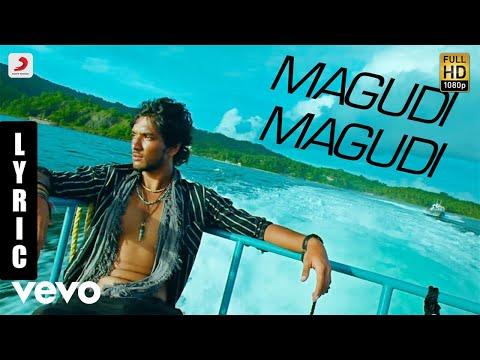 Kadal - Magudi Magudi Tamil Lyric | A.R. Rahman | Gautham Karthik