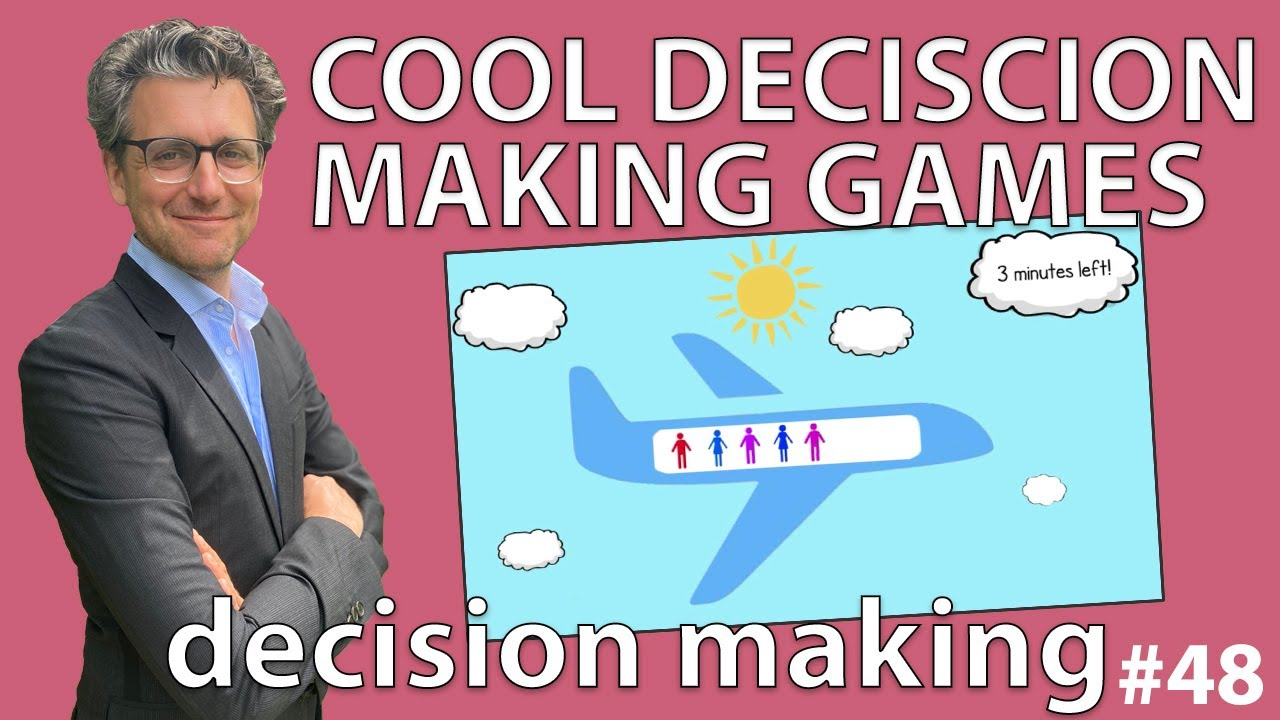 Decision Making Games - Decision Making #48