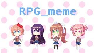 RPG - Meme || DDLC