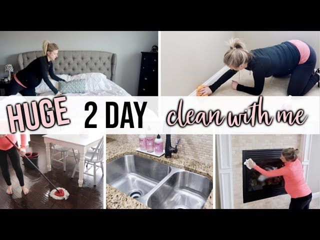 Huge Extreme Clean With Me 2019 Ultimate Two Day Whole House Clean Major Cleaning Motivation