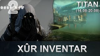 Destiny 2: Xur Standort & Inventar (16.08.2019) (Deutsch/German)