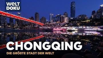 Die größte Stadt der Welt - Chongqing | Doku