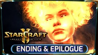 Starcraft 2 ► Legacy of the Void: Into the Void Ending Cinematic [HD] + Epilogue