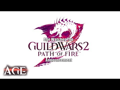 Age Watches The Guild Wars 2 Path of Fire Announcement